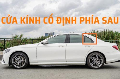 Tại sao bên hông xe hơi thường có khung cửa kính cố định phía sau